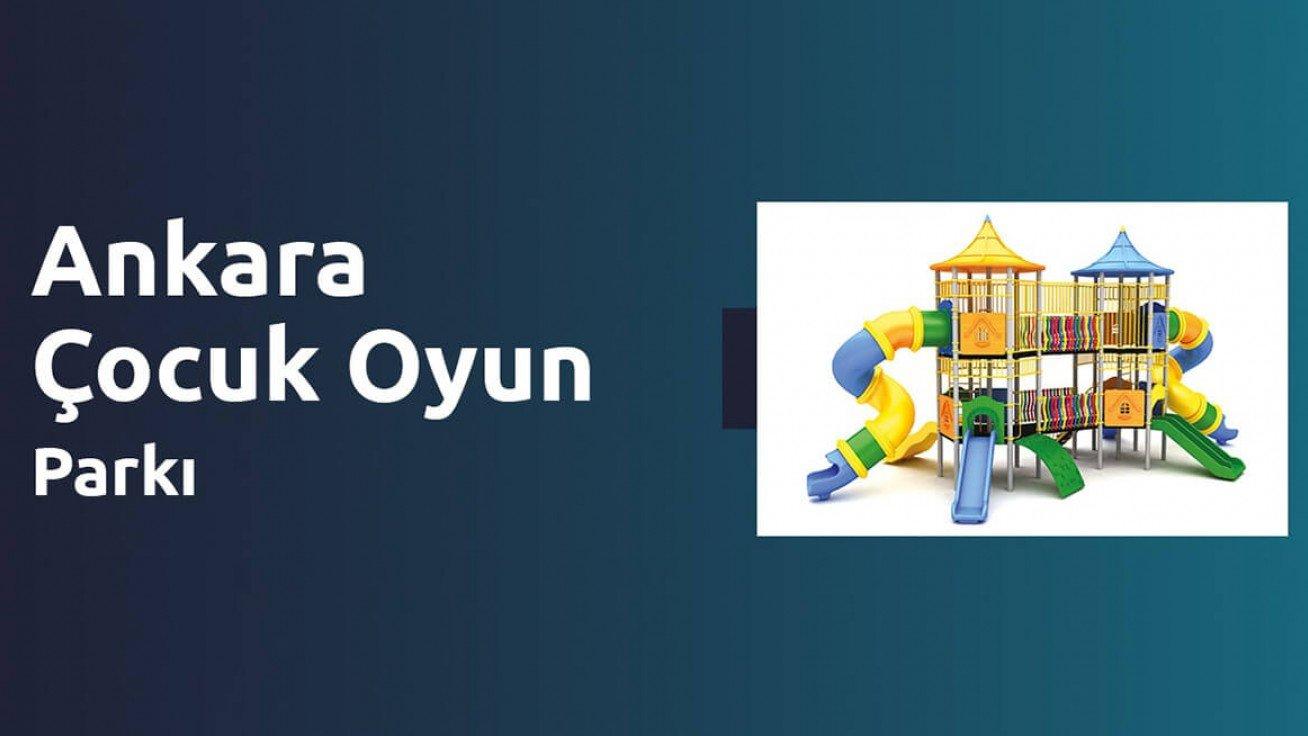 Ankara Çocuk Oyun Parkı